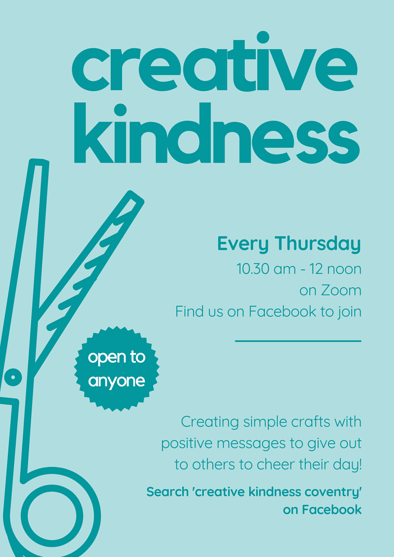Poster describes how to join in with Creative Kindness Coventry online every Thursday