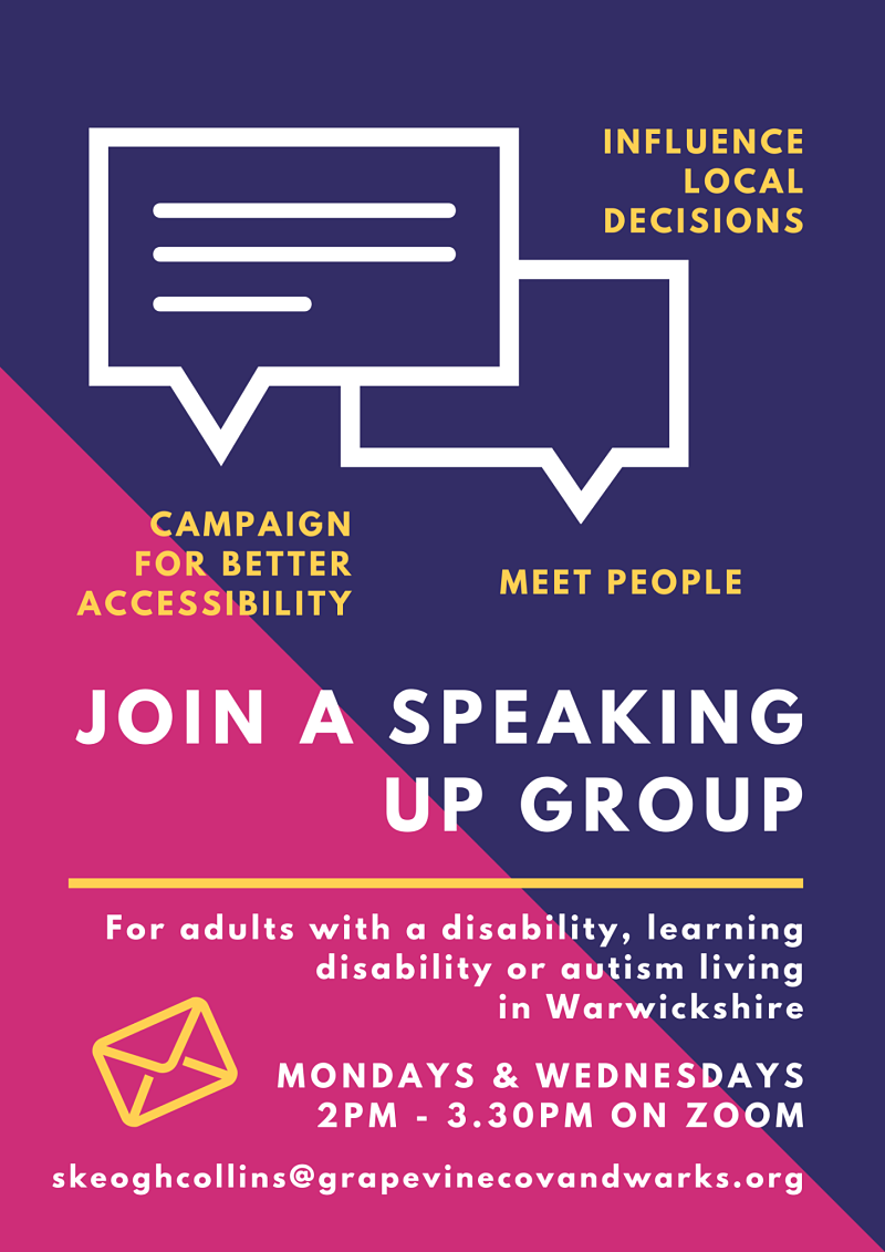 Poster describes how to join one of the weekly speaking up groups for people living in Warwickshire